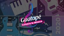 Guatapé celebra la música
