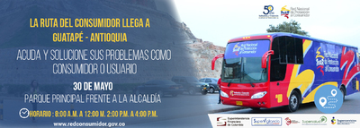 La Ruta del Consumidor llega a Guatapé este 30 de mayo