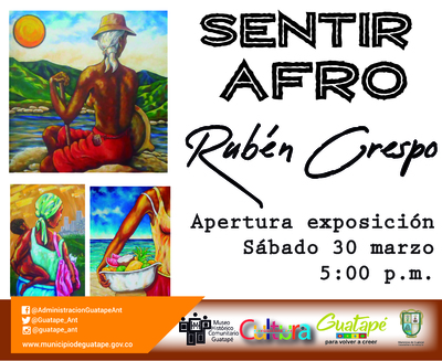 """Apertura exposición """"Sentir Afro"""""""