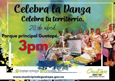 Celebremos el Día Internacional de la Danza 28 de abril Parque principal Guatapé.