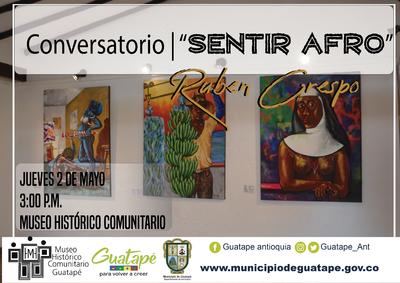 """Conversatorio """"Sentir Afro"""""""