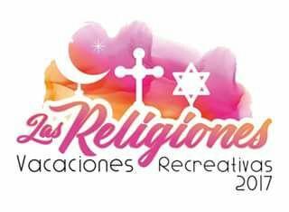 VACACIONES RECREATIVAS 2017 Las Religiones.