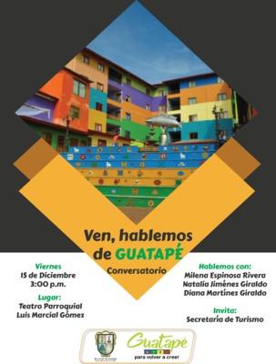 Conversatorio: Ven, Hablemos de Guatapé.